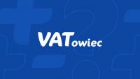 Zwolnienie z VATu. Dla kogo?